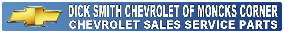 DICK SMITH CHEVROLET OF MONCKS CORNER